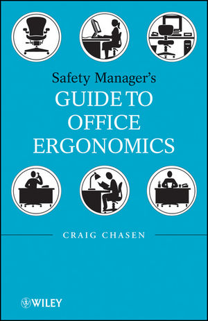 Safety Managers Guide to Office Ergonomics (0470257601) cover image
