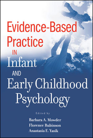 Evidence-Based Practice in Infant and Early Childhood Psychology (0470483601) cover image