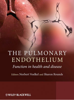 The Pulmonary Endothelium: Function in Health and Disease (0470747501) cover image