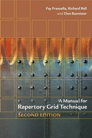 A Manual for Repertory Grid Technique, 2nd Edition (0470854901) cover image