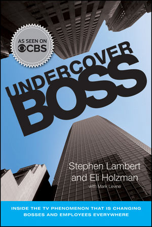 Undercover Boss: Inside the TV Phenomenon that is Changing Bosses and Employees Everywhere (0470916001) cover image