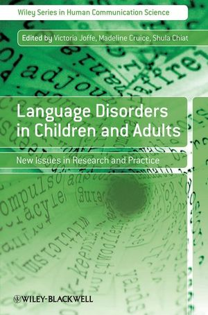 Language Disorders in Children and Adults: New Issues in Research and Practice (0470987901) cover image