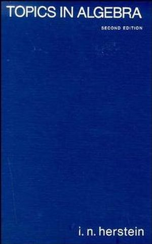 Topics in Algebra, 2nd Edition (0471010901) cover image