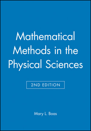 Mathematical Methods in the Physical Sciences, Solutions Manual, 2nd Edition (0471099201) cover image