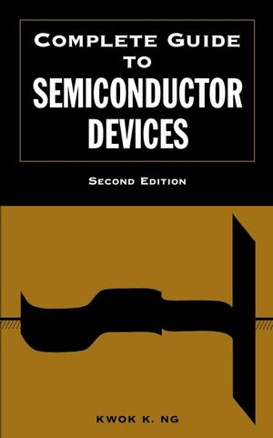 Complete Guide to Semiconductor Devices, 2nd Edition