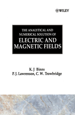 The Analytical and Numerical Solution of Electric and Magnetic Fields (0471924601) cover image