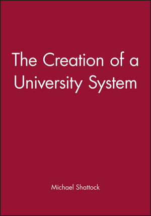 The Creation of a University System (0631203001) cover image