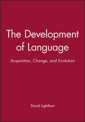The Development of Language: Acquisition, Change, and Evolution (0631210601) cover image