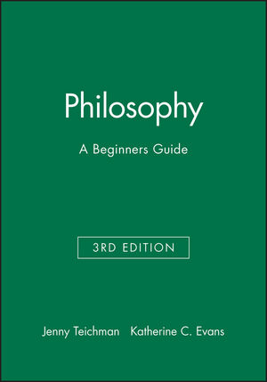 Philosophy: A Beginners Guide, 3rd Edition