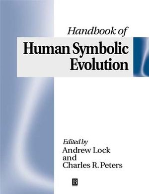 The Handbook of Human Symbolic Evolution (0631216901) cover image