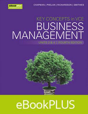 Key Concepts in VCE Business Management Units 3&4 4E eBookPLUS (Online Purchase) + StudyOn VCE Business Management Units 3&4 3E (Online Purchase)