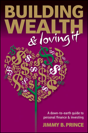 Building Wealth and Loving It: A Down-to-Earth Guide to Personal <span class='search-highlight'>Finance</span> and <span class='search-highlight'>Investing</span>