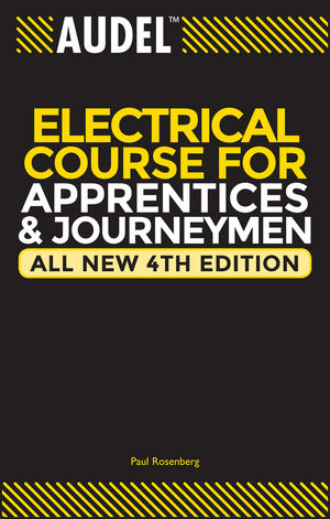 Audel Electrical Course for Apprentices and Journeymen, All New 4th Edition (0764542001) cover image