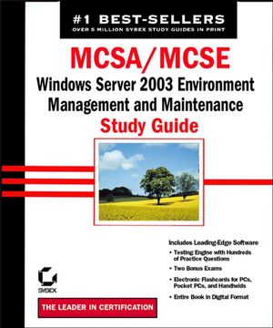 MCSA/MCSE: Windows Server 2003 Environment Management and Maintenance Study Guide: Exam 70-290 (0782151701) cover image