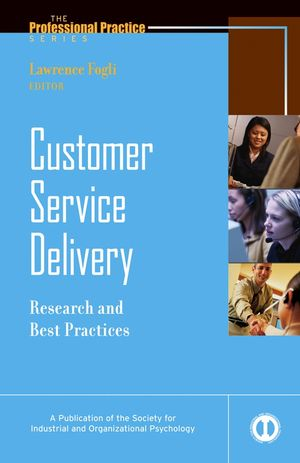 Customer Service Delivery: Research and Best Practices (0787983101) cover image