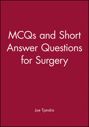 MCQs and Short Answer Questions for Surgery