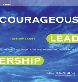 Courageous Leadership Deluxe Facilitator's Guide Set