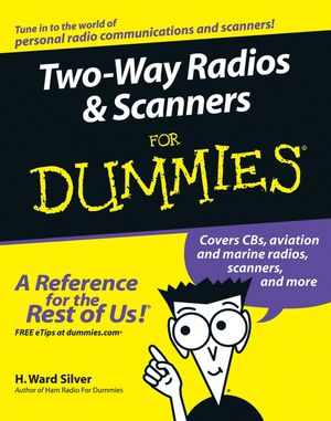 Two-Way Radios and Scanners For Dummies (1118054601) cover image
