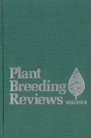 Plant Breeding Reviews, Volume 5