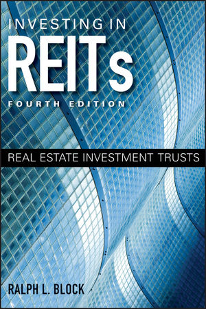 Investing in REITs: Real Estate Investment Trusts, 4th Edition (1118112601) cover image