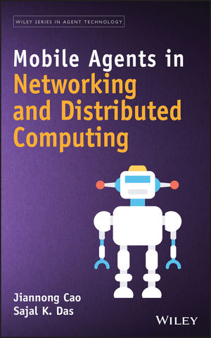 Mobile Agents in Networking and Distributed Computing (1118135601) cover image