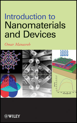Introduction to Nanomaterials and Devices (1118148401) cover image