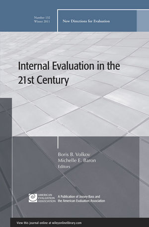 Internal Evaluation in the 21st Century: New Directions for Evaluation, Number 132 (1118204301) cover image