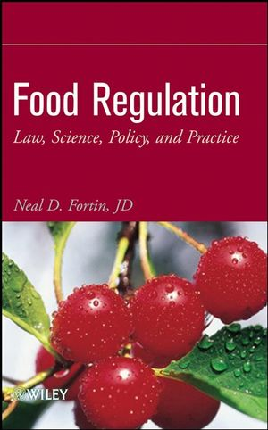 Food Regulation: Law, Science, Policy, and Practice (1118210301) cover image