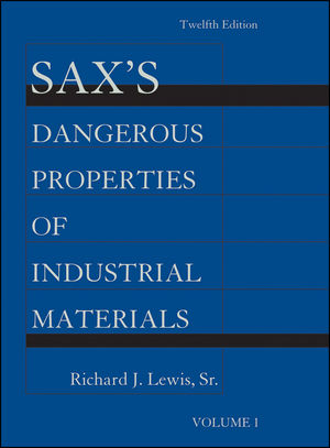 Sax's Dangerous Properties of Industrial Materials, Volume 1, 12th Edition