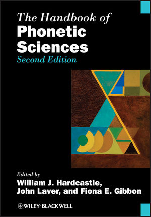 The Handbook of Phonetic Sciences, 2nd Edition (1118358201) cover image