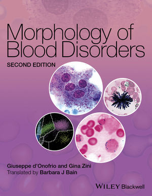 Morphology of Blood Disorders, 2nd Edition