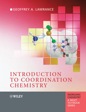 Introduction to Coordination Chemistry (1118681401) cover image