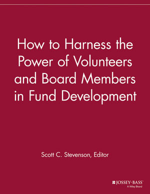 How to Harness the Power of Volunteers and Board Members in Fund Development