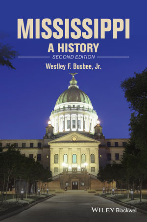Mississippi: A History, 2nd Edition (1118755901) cover image