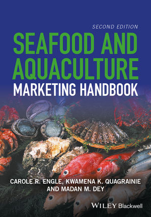 Seafood and Aquaculture Marketing Handbook, 2nd Edition