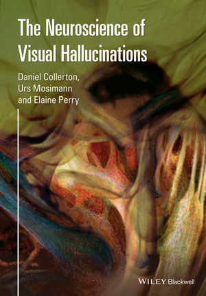 The Neuroscience of Visual Hallucinations (1118892801) cover image