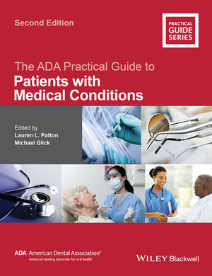 The ADA Practical Guide to Patients with Medical Conditions, 2nd Edition