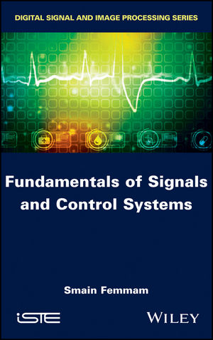 Fundamentals of Signals and Control Systems (1119335701) cover image