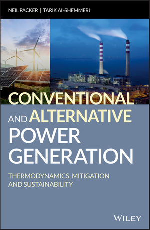 Conventional and Alternative Power Generation: Thermodynamics, Mitigation and Sustainability