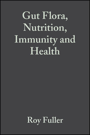 Gut Flora, Nutrition, Immunity and Health (1405100001) cover image