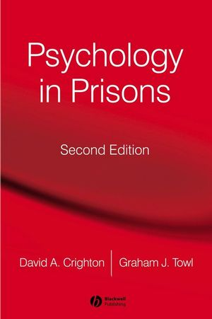 Psychology in Prisons, 2nd Edition