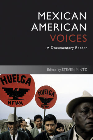 Mexican American Voices: A Documentary Reader, 2nd Edition