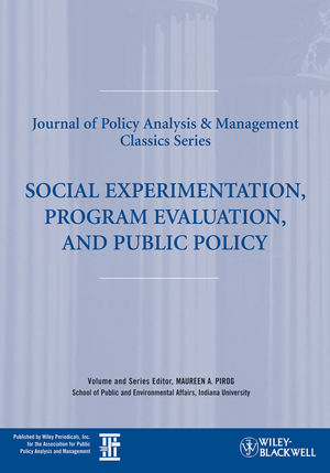 Social Experimentation, Program Evaluation, and Public Policy (1444307401) cover image