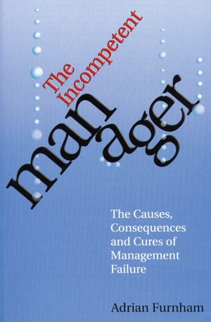 The Incompetent Manager (1861563701) cover image