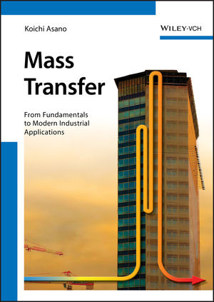 Mass Transfer: From Fundamentals to Modern Industrial Applications