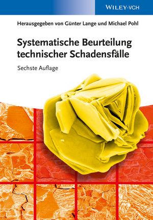 Systematische Beurteilung technischer Schadensfälle, 6. Auflage
