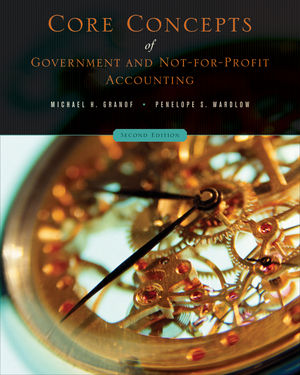 Core Concepts of Government and Not-For-Profit Accounting, 2nd edition (EHEP001501) cover image