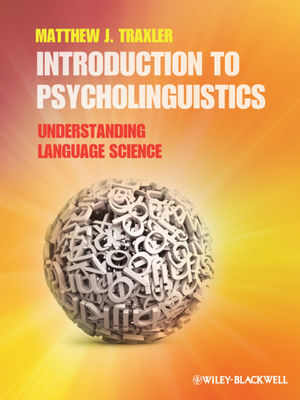 Introduction to Psycholinguistics: Understanding Language Science (EHEP002301) cover image