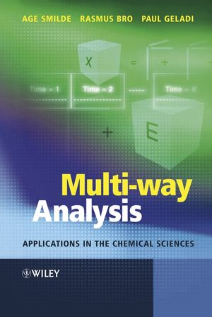 Multi-way Analysis: Applications in the Chemical Sciences (0470012102) cover image