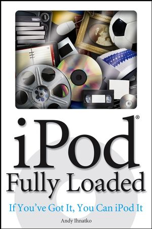 iPod Fully Loaded: If You
